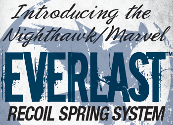 Everlast Recoil Spring System